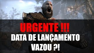 URGENTE!! VAZOU A DATA DE LANÇAMENTO DO NOVO GOD OF WAR?!