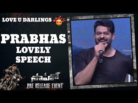 Prabhas Speech @ Saaho Pre-Release Event!!
