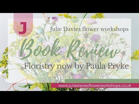 Book review: Floristry now by Paula Pryke