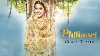 Phillauri   Official Trailer Out   Anushka Sharma   Diljit Dosanjh