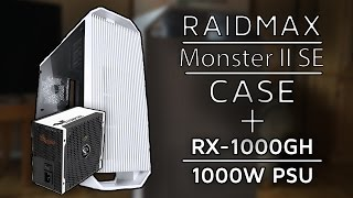 Raidmax: Monster II SE & RX-1000GH - PC Case and PSU Review