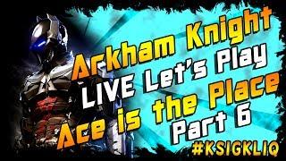 Batman Arkham Knight Live Let