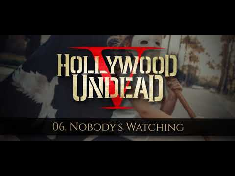 Hollywood Undead - Nobody's Watching [w/Lyrics]