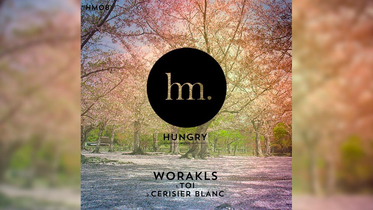 worakls-toi-hungrymusictv