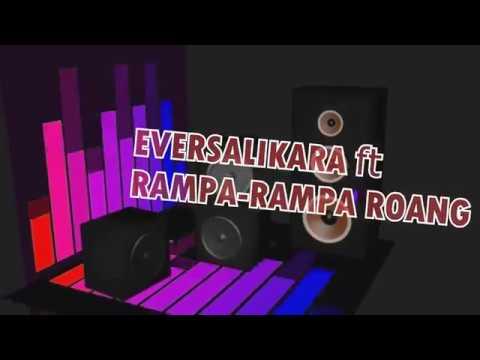 Mysterious Girls-EVER SALIKARA ft RAMPARAMPA daongt TEAM,( SUPER BASSGILANO BIKIN PARTY)