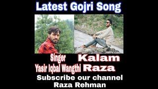 Gojri Kalam Poet Tuiab Raza Jeelani Singer Yasir Iqbal Wangthe