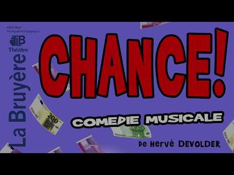 CHANCE ! au Théâtre La Bruyère