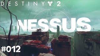 Destiny 2 #012 - So schön, Nessus - Let's Play Destiny 2 Deutsch / German