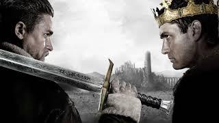 King Arthur Legend of the Sword ost Edited