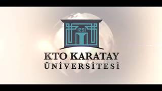 Tarihe İmza Atan Üniversite Kto Karatay