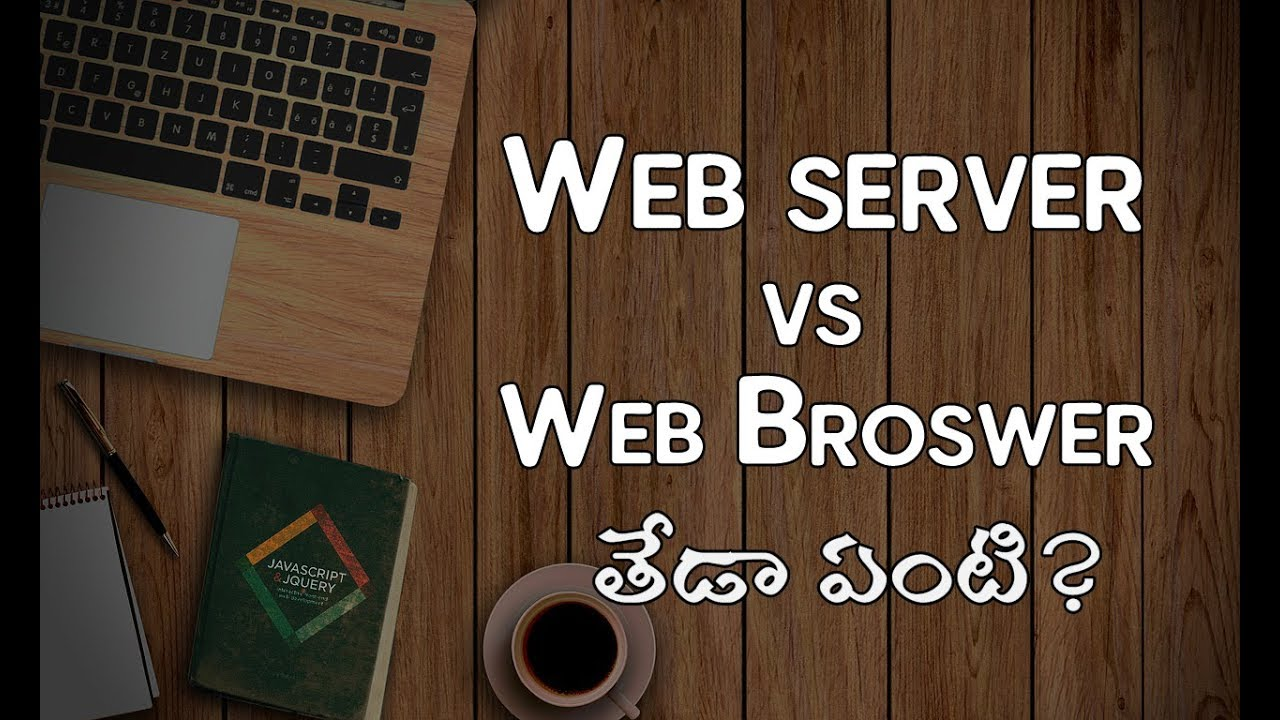 Web Server vs Web Browser | What's the difference? | in Telugu | BIT