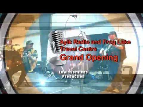 Frog Lake Grand Opening of Travel Centre & Ayik Radio
