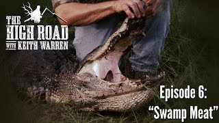 "Florida Alligator & Hog Hunting - ""Swamp Meat"""