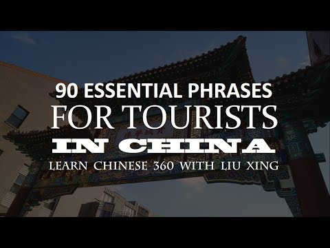 90 Essential Phrases for Tourists in China!