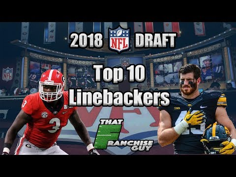 2018 NFL Draft | Top 10 Linebackers