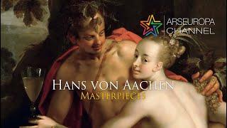 Hans von Aachen - I dipinti