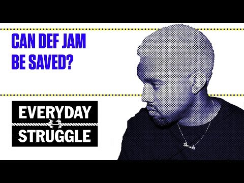 Can Def Jam Be Saved? | Everyday Struggle