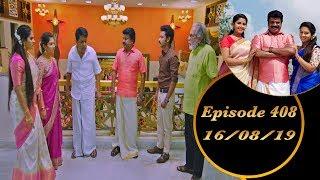 Kalyana Veedu   Tamil Serial   Episode 408   16/08/19   Sun Tv   Thiru Tv