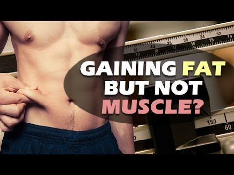 Gaining Fat, Not Muscle? 4 Mistakes You're Making