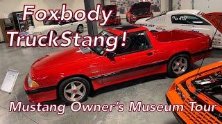 Mustang Owner's Museum - Foxbody Mustang Truck, Boss 302, Boss 429, Saleen, Shelby, Roush & More