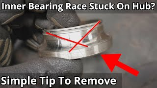 Inner Wheel Bearing Rące Removal EASY With NO Special Tools!!