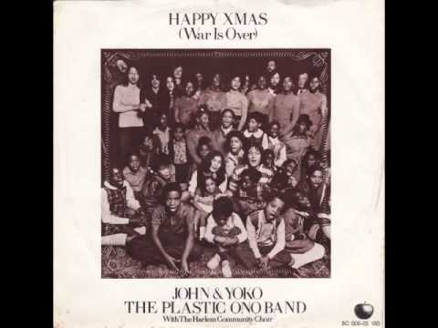 John And Yoko & The Plastic Ono Band With The Harlem Community Choir Happy Xmas (War Is Over)