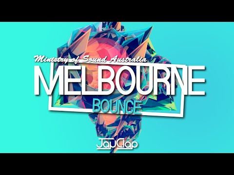 """MINISTRY OF SOUND : AUSTRALIA"" (MELBOURNE BOUNCE MIX 2016) 