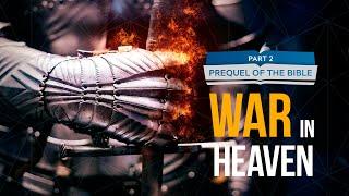It Is Written - Prequel of the Bible: War in Heaven