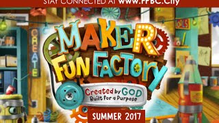Video FPBC Maker Fun Factory VBS 2017 Teaser download MP3, 3GP, MP4, WEBM, AVI, FLV November 2017