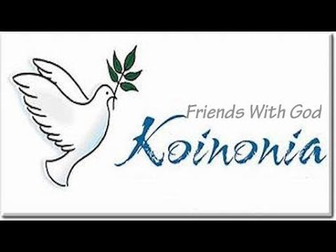 Koinonia Friends With God 061518: Communion. Fellowship. Love. Backslidden