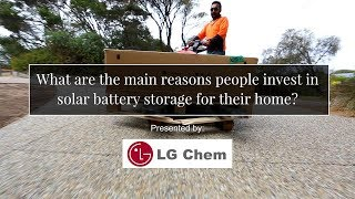 What are the main reasons people invest in solar battery storage for their home?