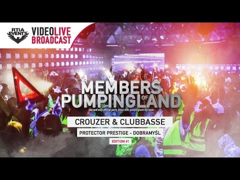 Members of Pumpingland  #1 - Protector Dobramyśl [CROUZER | CLUBBASSE]