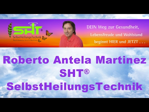 Selbstheilungstechnik SHT - Roberto Antela Martinez