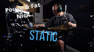 Pouya & Fat Nick - Static - Drum Cover