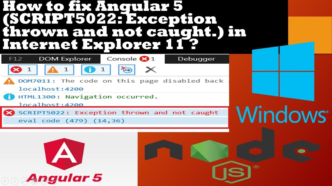 How to fix Angular 4 or 5 Application running issues in IE11 Best Tips 2018