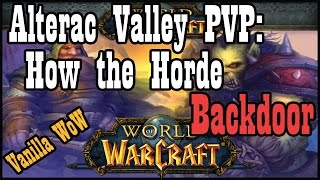 How the Horde Backdoor in Alterac Valley PVP [Vanilla / Classic World of Warcraft QUICK CLIP #12)