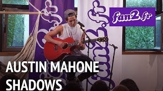 Austin Mahone - Shadows [acoustic]