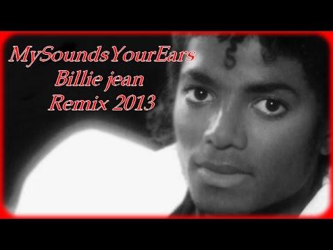 Michael Jackson - Billie Jean - My Remix 2013