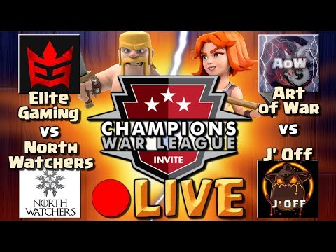 Clash of Clans: CWL WAR LIVESTREAM | Elite Gaming vs North Watchers & Art of War vs J Off