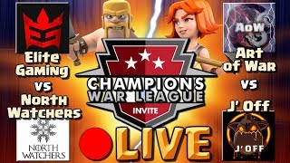 Clash of Clans: CWL WAR LIVESTREAM | Elite Gaming vs North Watchers & Art of War vs J Off