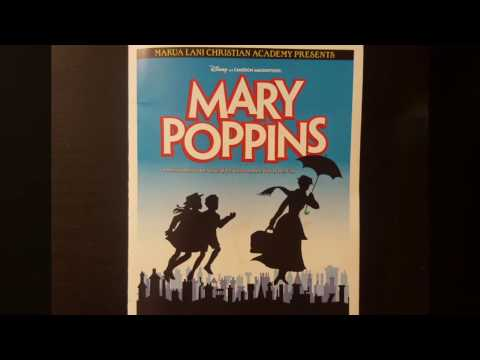 Mary Poppins performed by Makua Lani Christian Academy April 27, 2017