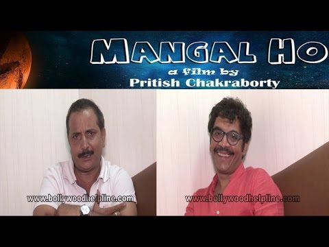 Interview With Actor Vrajesh Hirjee & Mukesh Bhatt For Film Mangal Ho