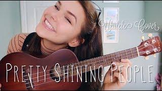 Pretty Shining People - George Ezra Ukulele Cover