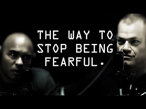 How To Effectively Reduce Fear In Your Life? -  Jocko Willink And Echo Charles