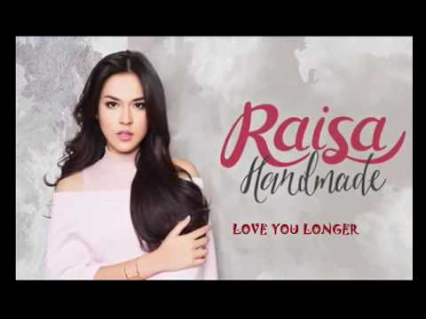 raisa love you longer