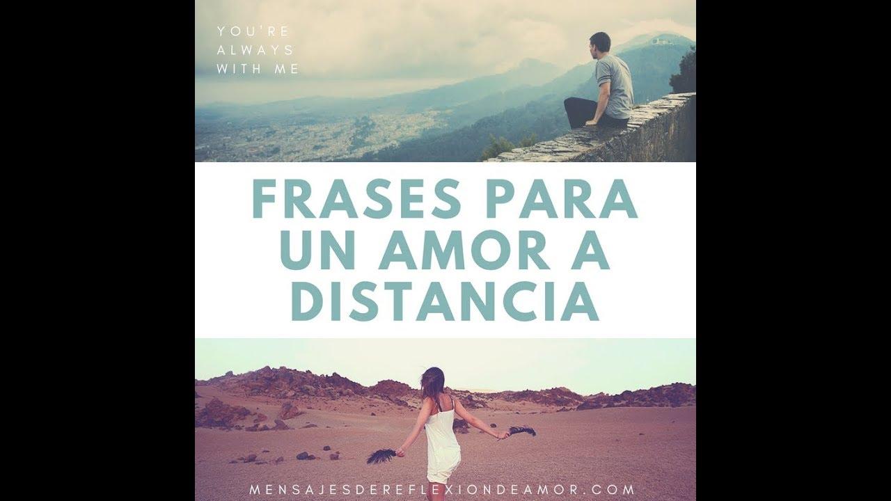 Frases Para Un Amor A Distancia Mensajes De Te Extraño