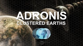 Adronis - Clustered Earths | NewEarthTeachings.com