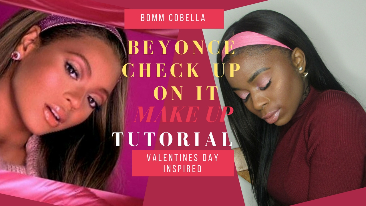 Beyonce : Check On It Inspired Makeup Look | Valentines Day