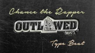 Chance the Rapper Type Beat Instrumental 2017
