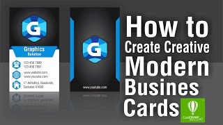 How To Create Creative Modern Busines Cards 2017 in corelDraw By Graphics Solution